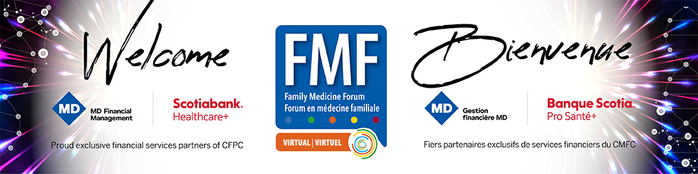 A graphic saying 'Welcome' containing logos for Family Medicine Forum Virtual, MD Financial Management and Scotiabank Healthcare+