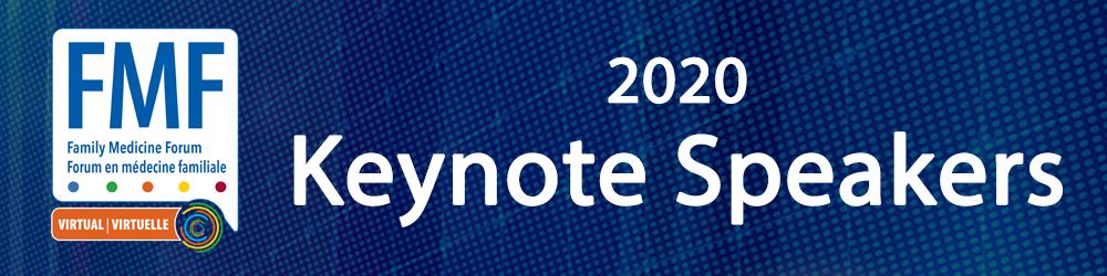Family Medicine Forum 202 Keynote Speakers